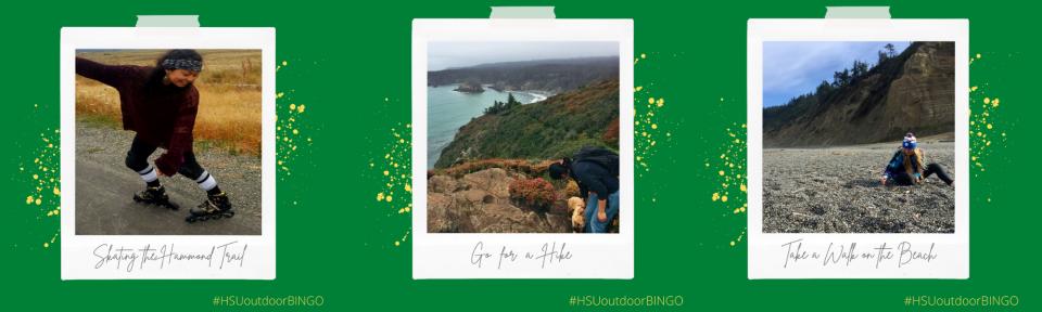 Skating the hammond trail; go for a hike; take a walk on the beach #HSUOutdoorBingo